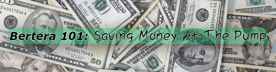Bertera 101 saving money at the pump