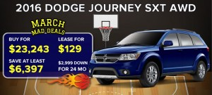 March Mad Deals 2016 (Dodge Journey)