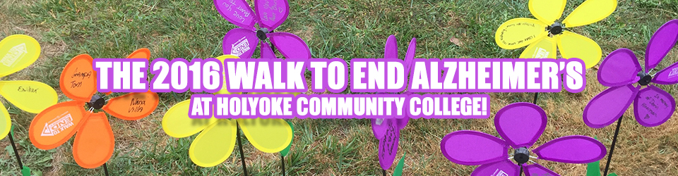 The 2016 Walk to End Alzeimer's at Holyoke Community ...